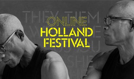 Kijk hier naar de registraties van het Online Holland Festival 2020